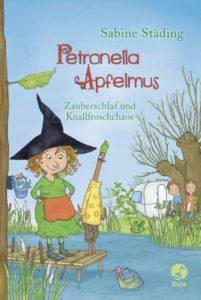 Petronella Apfelmus Band 2 - Zauberschlaf und Knallfroschchaos