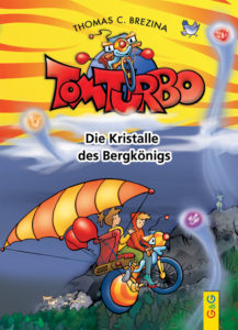 12_Tom Turbo_Die Kristalle des Bergkönigs