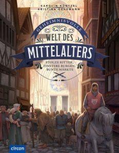 Die Welt des Mittelalters - Kindersachbuch